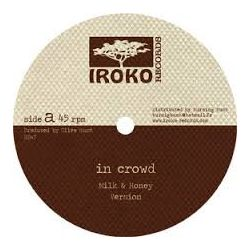 In Crowd, The, Azul - Milk & Honey , Version , Bitter Sweet , Sour Juice - 12""