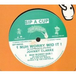Johnny Clarke - Nuh Worry Wid It ! - 10""
