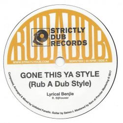 "Lyrical Benjie / Unlisted Fanatic - Gone This Ya Style - 7"" - Strictly Dub Records"