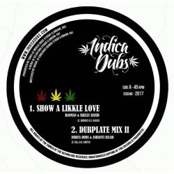 "Dan Man / Shelly Ravid - Show A Likkle Love - 10"" - Indica Dubs"