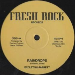 "Eccleton Jarrett - Raindrops - 12"" - Fresh Rock"