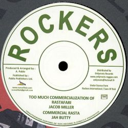 Jacob Miller / Jah Butty / Augustus Pablo - Too Much Commercialization Of Rastafari - 12""