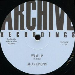 "Alan King Pin - Wake Up - 12"" - Archive Recordings"