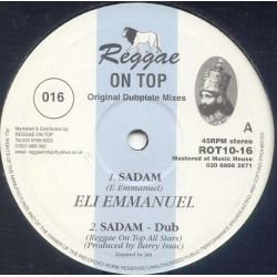 "Eli Emmanuel / Winston Rose - Sadam / Soweto - 10"" - Reggae On Top"