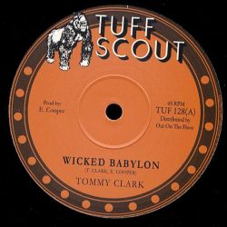 "Tommy Clarke / Hopeton Lindo - Wicked Babylon / Territory - 10"" - Tuff Scout"
