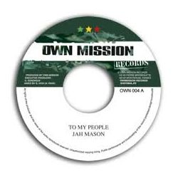 Jah Mason , Winston McAnuff - To My People , Pure Waters Flows - 7""