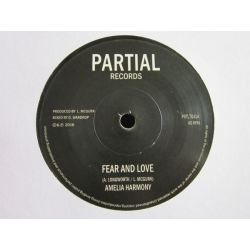"Amelia Harmony - Fear and Love - 7"" - Partial Records"