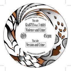 "Gra8755 / I-Mitri - Violence and Crime - 7"" - Dreadwise Music"