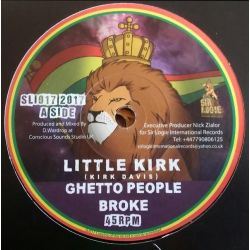 "Little Kirk - Ghetto People Broke - 7"" - Sir Logie International Records"