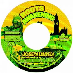 "Joseph Lalibela - His Imperial Majesty - 7"" - Roots Awakening"