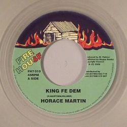 "Horace Martin / Negus Roots Players - King Fe Dem - 7"" - Fire House"