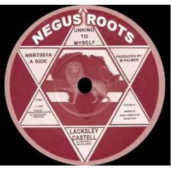 "Lacksley Castell - Unkind To Myself - 7"" - Negus Roots"
