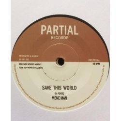 "Mene Man / Seventh Sense  - Save This World - 7"" - Partial Records"