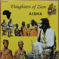 Aisha - Daughters Of Zion - LP - Twinkle Music