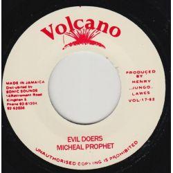 """Michael Prophet - Evil Doers - 7"""" - Volcano"""