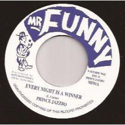 "Prince Jazzbo - Every Night Is A Winner - 7"" - Mr Funny"