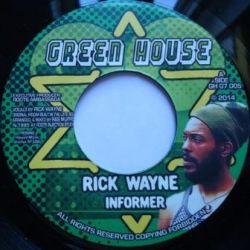 """Rick Wayne - Informer - 7"""" - Green House"""