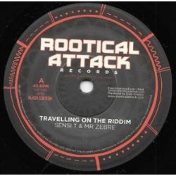 "Sensi T / Mr Zebre - Travelling On The Riddim  - 7"" - Rootical Attack Records"