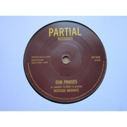 "Jah See / Restless Mashaits - Praises / Dub Praises - 7"" - Partial Records"