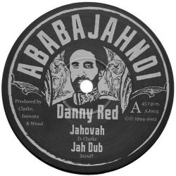 "Danny Red - Jahovah - 10"" - Ababajahnoi"