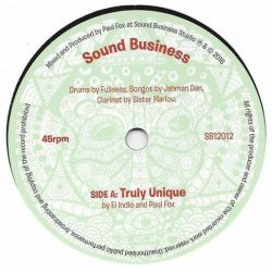 "El Indio  / Paul Fox  - Truly Unique - 7"" - Sound Business"