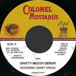 "Danny Dread - Chatty Mouth Defeat - 7"" - Colonel Mustards"