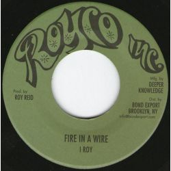 "I-Roy - Fire In A Wire - 7"" - Royco Inc"
