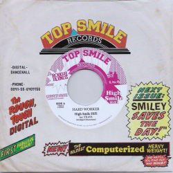 "High Smile HiFi / S'Kaya - Hardworker - 7"" - Top Smile Records"