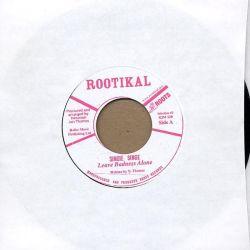 "Singie Singie - Leave Badness Alone - 7"" - Rootikal"