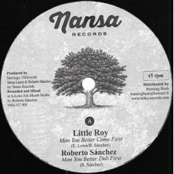 "Little Roy / Roberto Sánchez / Virginia Rivera /  - Man You Better Come First - 12"" - Nansa"