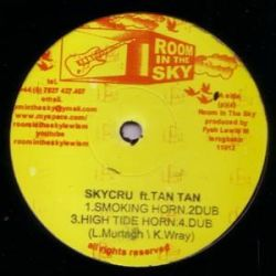 "Skycru / Tan Tan  - Smoking Horn - 12"" - Room In The Sky"