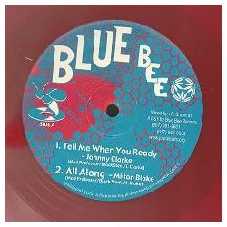 "Johnny Clarke - Tell Me When You Ready - 12"" - Blue Bee Records"