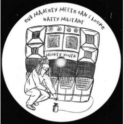 "Sub Majesty / Dan I Locks - Natty Militant  - 7"" - Mighty Youth Records"