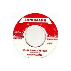 "Glen Adams / Augustus Pablo - What About Africa / Meditation Dub - 7"" - Landmark"