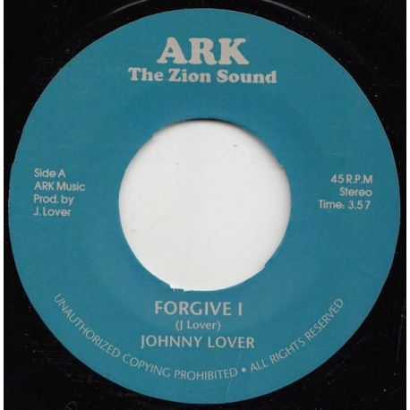 """Johnny Lover / Ark Riders - Forgive I / Forgiven - 7"""" - Ark The Zion Sound"""