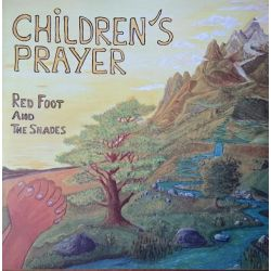 Red Foot & The Shades / The Shades  - Children's Prayer - LP - Darker Shades Of Roots