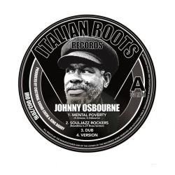 "Johnny Osbourne / Boundless S.J.P. Brass Section / Frasco  - Mental Poverty / Souljazz Rockers - 12"" - Italian Roots Records"