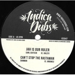 "Earl Sixteen / Dan Man / Indica Dubs - Jah Is Our Ruler / Can't Stop The Rastaman - 10"" - Indica Dubs"