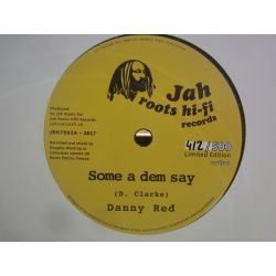 "Danny Red / Chazbo - Some a dem Say / Healing Rock - 7"" - Jah Roots Hi-Fi Records"