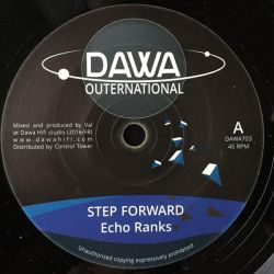"Echo Ranks - Step Forward - 7"" - Dawa Outernational"