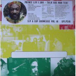 Prince Livijah - Talk Ras Nuh Tek! (Sip A Cup Showcase Vol. 16) - LP - Gussie P Records