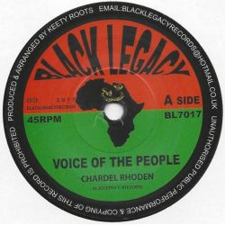 "Chardel Rhoden - Voice Of the People - 7"" - Black Legacy"