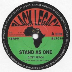 "Dixie Peach / Keety Roots - Stand As One / Dub As One  - 7"" - Black Legacy"
