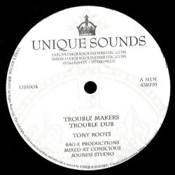 "Tony Roots - Trouble Makers / Meditation - 10"" - Unique Sounds"