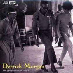 "Derrick Morgan - Rare & Unreleased Original 1960's Ska - 10"" - Reggae Retro Records"