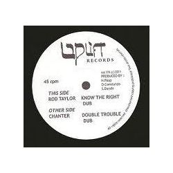 "Rod Taylor / Chanter - Know The Right / Double Trouble - 10"" - Uplift Records"