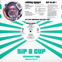 Johnny Clarke - Sip It Up! (Sip A Cup Showcase Vol. 6) - LP - Gussie P Records