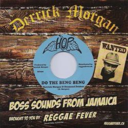"Derrick Morgan / Desmond Dekker / Beverley's All Stars - Do The Beng Beng / Express - 7"" - Hop Records"