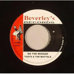 "Toots & The Maytals / Beverley's All Stars - Do The Reggae / Be Yours - 7"" - Beverleys Records"