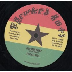"""Prince Alla - Don't Give Up / Old Man River - 10"""" - Forward Roots"""